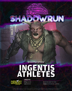 Shadowrun: Shadow Stock – Ingentis Athletes